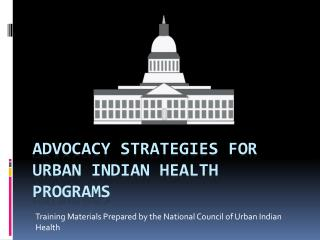 Advocacy strategies for Urban Indian health Programs
