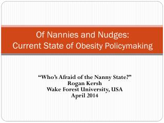 Of Nannies and Nudges:  Current State of  Obesity Policymaking