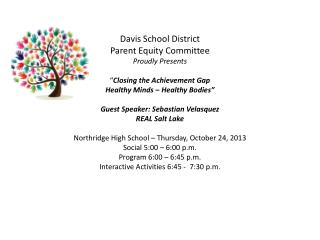 Equity Parent Night -Social Hour 5:00  – 6:00 p.m.