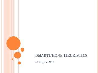 SmartPhone  Heuristics