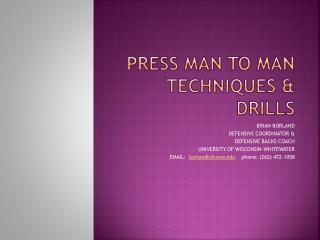 PRESS MAN TO MAN TECHNIQUES & DRILLS