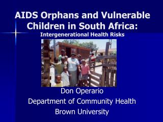 AIDS Orphans and Vulnerable Children in South Africa:  Intergenerational Health Risks