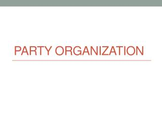 Party Organization