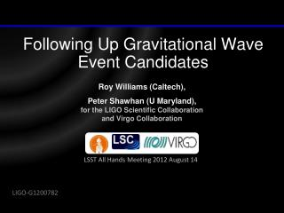 Following Up Gravitational Wave Event Candidates