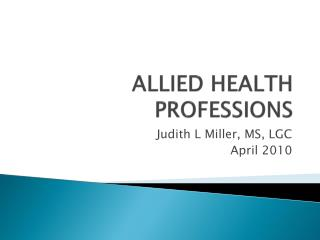 ALLIED HEALTH PROFESSIONS
