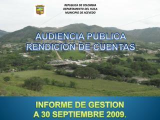 REPUBLICA DE COLOMBIA DEPARTAMENTO DEL HUILA MUNICIPIO DE ACEVEDO