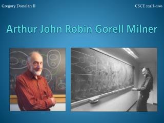 Arthur John Robin  Gorell  Milner