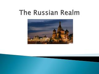 The  Russian  Realm