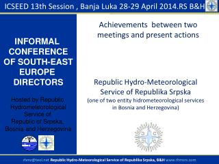 ICSEED 1 3 th Session ,  Banja Luka  28-29 April 201 4.RS  B&H