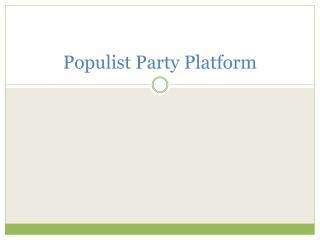 Populist Party Platform