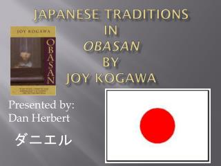 Japanese Traditions In Obasan by Joy Kogawa