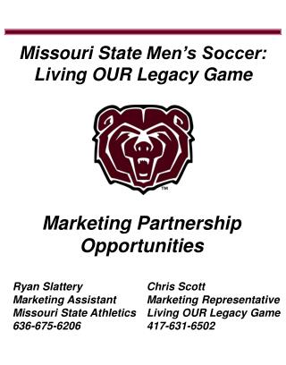 Missouri State  Men's Soccer: Living OUR Legacy Game