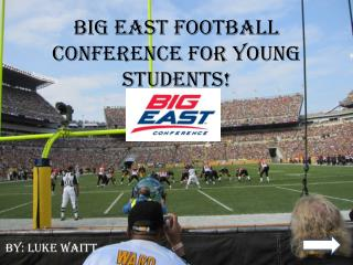 Big East Football Conference for Young Students!