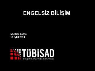 Mustafa Çağan 1 0  Eylül  2013