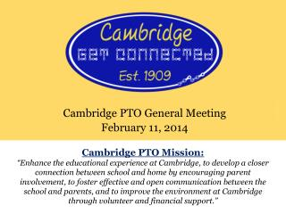 Cambridge PTO General Meeting February 11, 2014