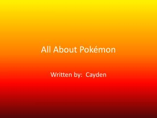 All About Pokémon
