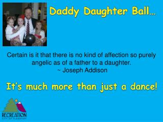 Daddy Daughter Ball�
