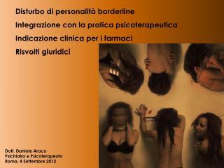 Disturbo di personalità borderline Integrazione con la pratica psicoterapeutica