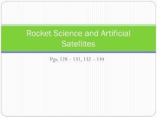 Rocket Science and Artificial Satellites