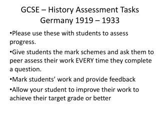 GCSE – History Assessment Tasks Germany 1919 – 1933