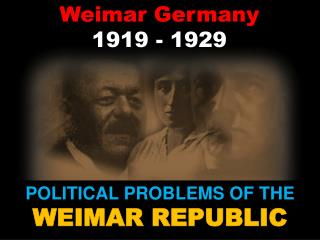 Weimar Germany  1919 - 1929