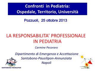 Confronti  in Pediatria:                      Ospedale, Territorio, Università