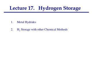 Lecture 17.   Hydrogen Storage