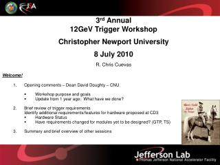 3 rd  Annual  12GeV  Trigger  Workshop Christopher Newport University 8 July  2010
