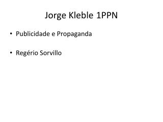 Jorge  Kleble 	 1PPN