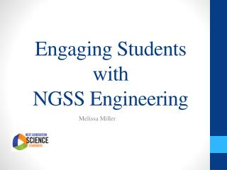 Engaging Students with  NGSS Engineering