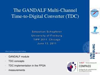 The GANDALF  Multi-Channel Time-to-Digital  Converter (TDC)