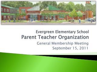 Evergreen Elementary School Parent Teacher Organization