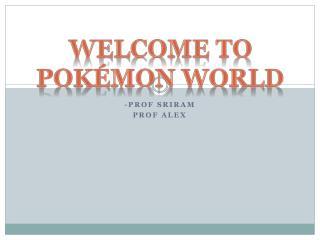 -prof sriram Prof Alex