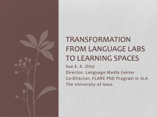 Transformation from Language Labs to Learning Spaces