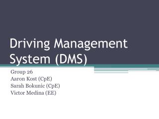 Driving  Management System (DMS)