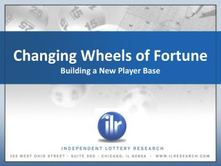 Changing Wheels of Fortune  Building a New Player Base
