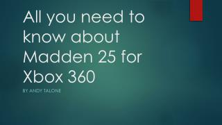 All you need to know about Madden 25 for  X box 360