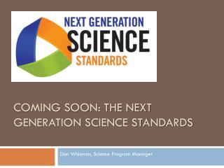 Coming soon: the next generation science standards