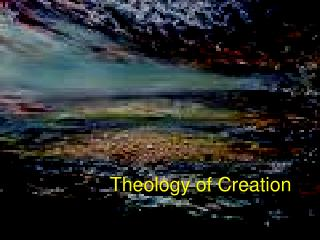 Theology of Creation
