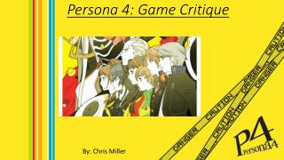 Persona 4: Game Critique