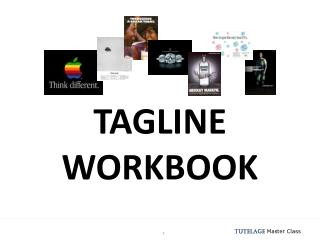TAGLINE WORKBOOK