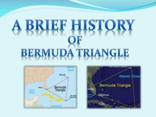 A brief history  of Bermuda triangle