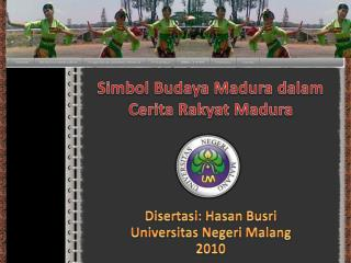 Simbol Budaya Madura dalam Cerita Rakyat Madura