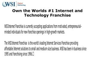 WSI Internet Franchise  is the world's leading Internet Serv