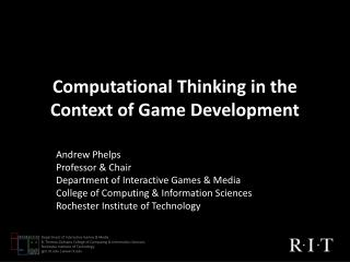 Computational Thinking in the Context of Game Development