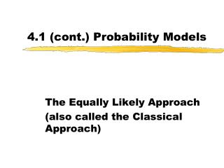 4.1 (cont.) Probability Models