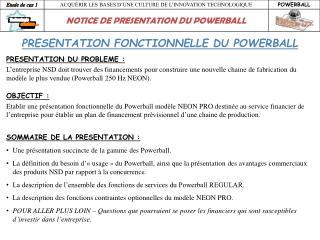 PRESENTATION  FONCTIONNELLE  D U POWERBALL