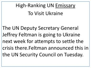 High-Ranking  UN  Emissary To Visit  Ukraine