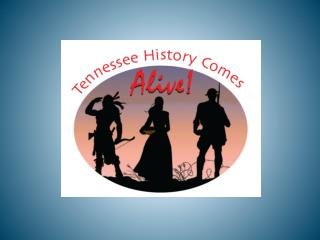 Tennessee History Comes  Alive Family Day, May  8, 1-4 p.m.