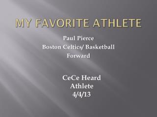 My Favorite Athlete